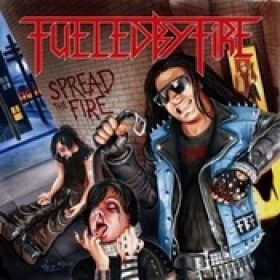 FUELED BY FIRE: Spread The Fire
