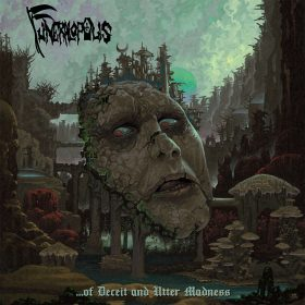 "FUNERALOPOLIS: neues Death Metal Album ""…of Deceit and Utter Madness"" aus der Schweiz"