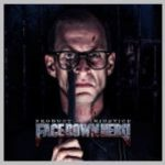 "FACE DOWN HERO: neues Album ""Product Of Injustice"" im Februar 2014"