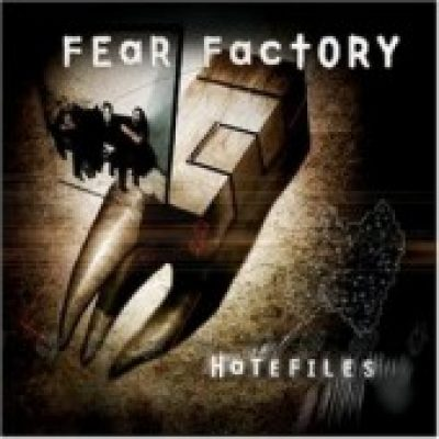 FEAR FACTORY: Hatefiles