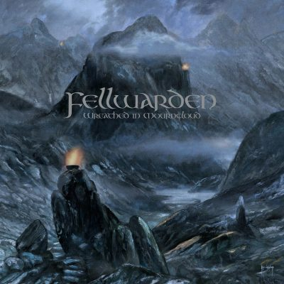 FELLWARDEN: Wreathed In Mourncloud
