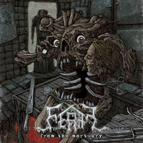 FERAL: From The Mortuary [EP]