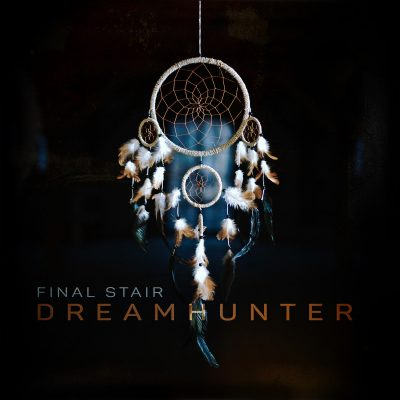 "FINAL STAIR: neuer Song ""Dreamhunter"""