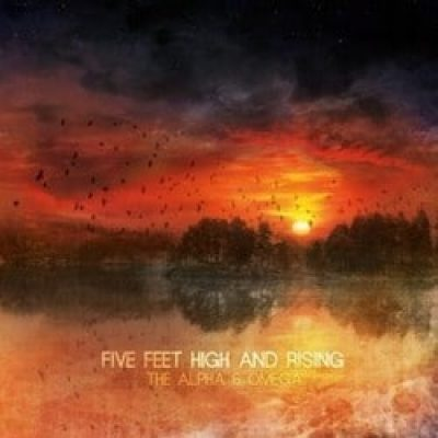 FIVE FEET HIGH AND RISING: The Alpha & Omega [EP] [Eigenproduktion]