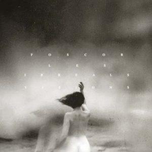 "FOSCOR: Lyric-Video zu ""Les irreals visions""-Album"