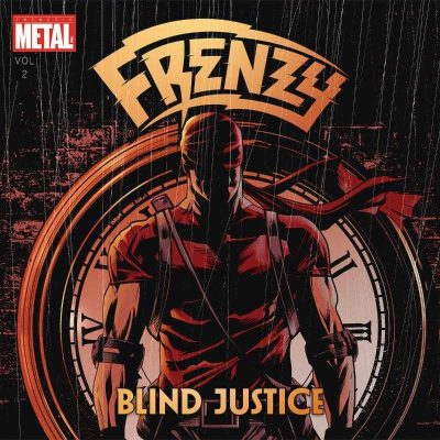 "FRENZY: Video vom Comic affinen ""Blind Justice"" Album"