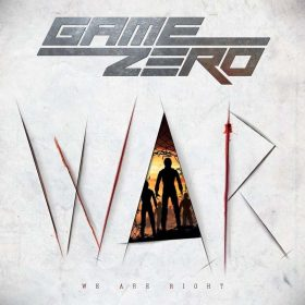 "GAME ZERO: Video vom neuen Hard Rock / Modern Metal Album ""W.A.R. – We Are Right"""
