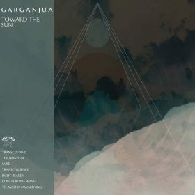 "GARGANJUA: neues Stoner Rock / Doom Album ""Toward the Sun"" aus Leicester"