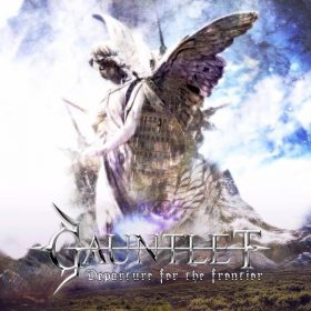 "GAUNTLET: Neue Power / Speed Metal EP ""Departure for the Frontier"" nach Reaktivierung"