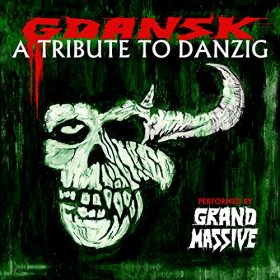 GDANSK A Tribute To Danzig