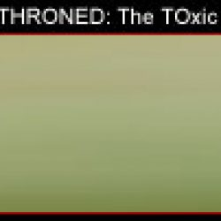 GOD DETHRONED: The Toxic Touch