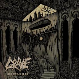 """GRAVE: weiterer Song von """"Out Of Respect For The Dead"""""""