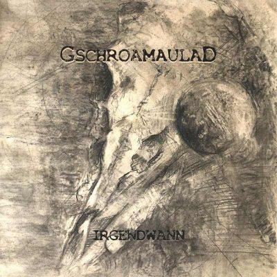 """GSCHORAMAULAD: Labeldeal für Bayern-Rock Album """"Irgendwann"""""""