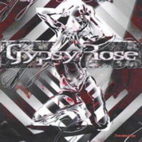 GYPSY ROSE: Gypsy Rose