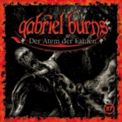 GABRIEL BURNS: Folge 37 – Der Atem der Fahlen [Hörspiel]