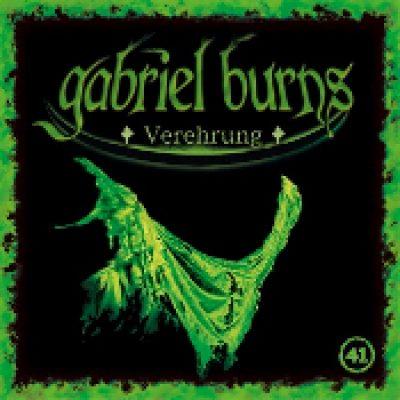 GABRIEL BURNS: Folge 41 – Verehrung [Hörbuch]