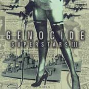GENOCIDE SUPERSTARS: Superstar Destroyer