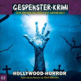 GESPENSTER-KRIMI: Folge 3 – Hollywood-Horror [Hörspiel]