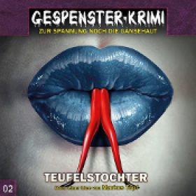 GESPENSTER-KRIMI: Folge 2 – Teufelstochter [Hörspiel]