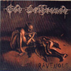 GOD DETHRONED: Ravenous