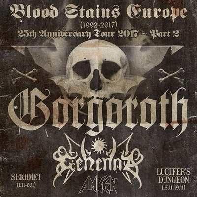 """GORGOROTH """"25th anniversary""""-Tour, GEHENNA, AMKEN"""