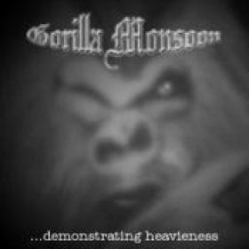 GORILLA MONSOON: Demonstrating Heavieness [Eigenproduktion]
