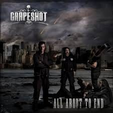 GRAPESHOT: All About To End