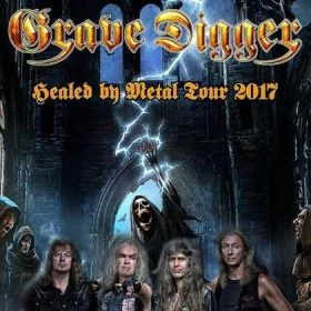 "GRAVE DIGGER: ""Healed by Metal""-Tour 2017"