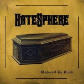 "HATESPHERE: Lyric-Video vom ""Reduced to Flesh"" Album"
