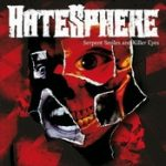 HATESPHERE: Serpent Smiles And Killer Eyes