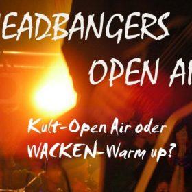 HEADBANGERS OPEN AIR 2009: Kult-Open Air oder WACKEN-Warm up?
