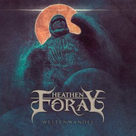 "HEATHEN FORAY: Lyric-Video vom Melodic Pagan Metal Album ""Weltenwandel"" aus Graz"