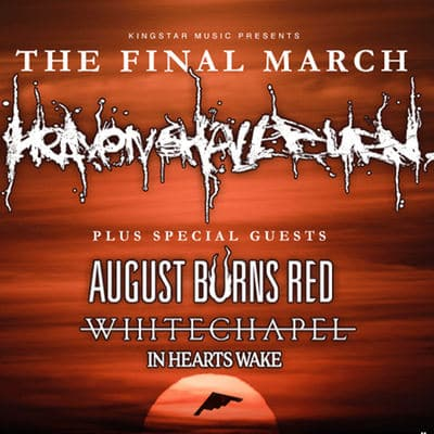 """HEAVEN SHALL BURN """"The Final March Tour 2018"""""""