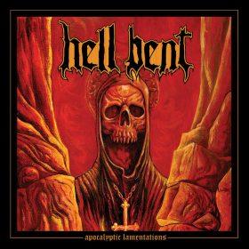 "HELL BENT: Labeldeal für ""Apocalyptic Lamentations"" Album"