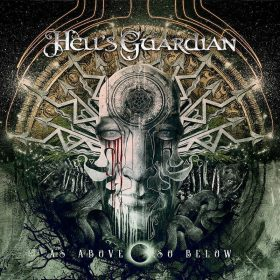 "HELL´S GUARDIAN: weiterer Video-Clip vom ""As Above So Below"" Album"