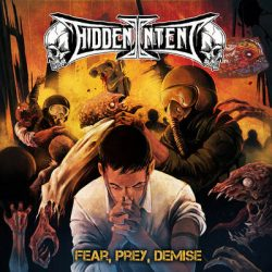 "HIDDEN INTENT: weiteres Video vom ""Fear, Prey, Demise"" Album"