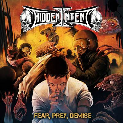 """HIDDEN INTENT: weiteres Video vom """"Fear, Prey, Demise"""" Album"""