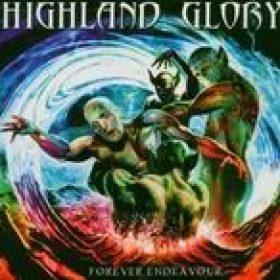 HIGHLAND GLORY: Forever Endeavour