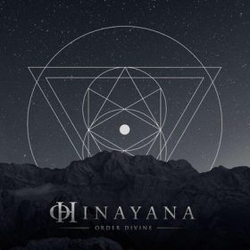 "HINAYANA: Video-Clip zu ""Order Divine"""