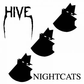 "HIVE: Labeldeal für ""Night Cats"" Album"
