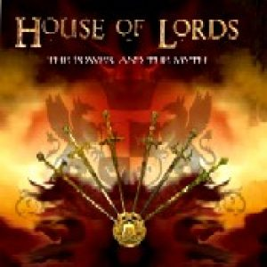 HOUSE OF LORDS: The Power & The Myth