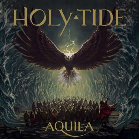 "HOLY TIDE: Neues Album ""Aquila"""