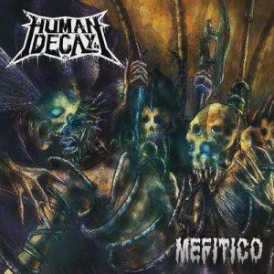 """HUMAN DECAY: Track vom """"Mefitico"""" Album"""