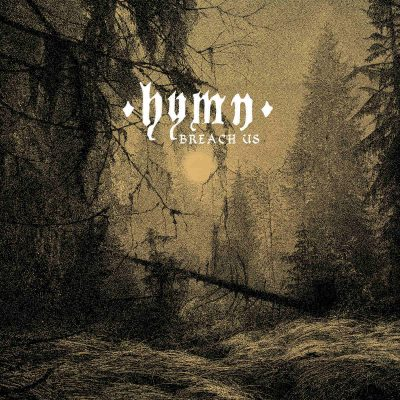 "HYMN: neues Sludge / Doom Metal Album ""Breach Us"" aus Norwegen"