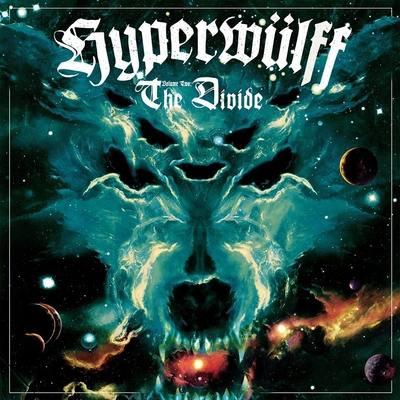 """HYPERWÜLFF: Stream vom """"Volume Two: The Divide"""" Album"""