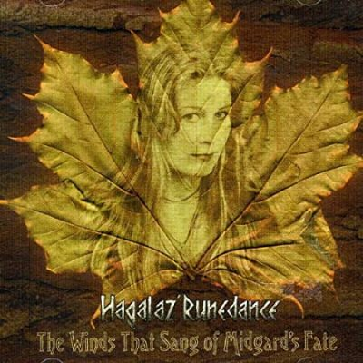 HAGALAZ' RUNEDANCE: The Winds That Sang of Midgard's Fate