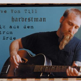 HARVESTMAN / STEVE VON TILL: Musik aus dem Zentrum der Erde