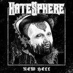 """HATESPHERE: kündigen neues Album """"New Hell"""" an"""