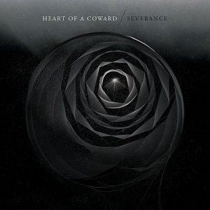 HEART OF A COWARD: Severance