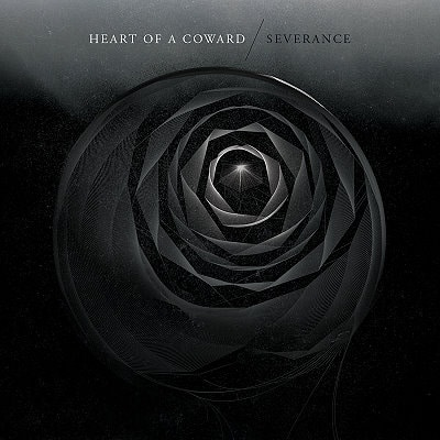 HEART OF A COWARD: Severance